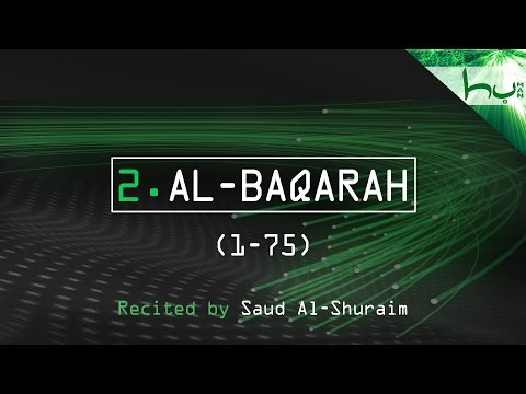 2. Al-Baqarah (1-75) - Decoding The Quran - Ahmed Hulusi