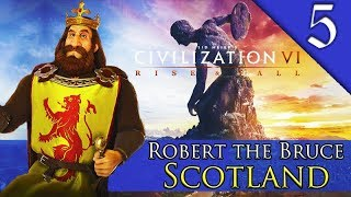 MEGA ALLIANCE Civilization 6 Rise and Fall Scotland Robert The Bruce Gameplay 5