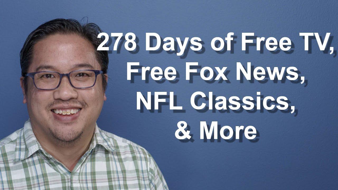 CCT - 278 Days of Free TV, Free Fox News, NFL Classics, & More
