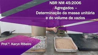 NBR NM 45:2006 - Agregados - Determinação da massa unitária e do volume de vazios