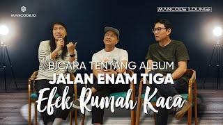 Efek Rumah Kaca Bicara Tentang Album Jalan Enam Tiga (Interview)