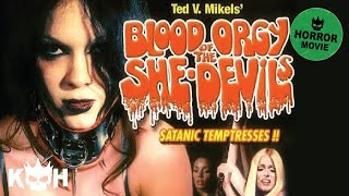 Video Blood Orgy of the She-Devils | Full Horror Movie download MP3, 3GP, MP4, WEBM, AVI, FLV September 2018
