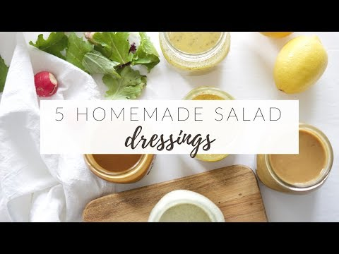 5 HOMEMADE SALAD DRESSINGS | Easy, Healthy & Versatile Recipes
