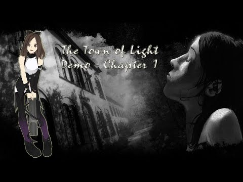 The Town of Light - Demo - Chapter 1 |
