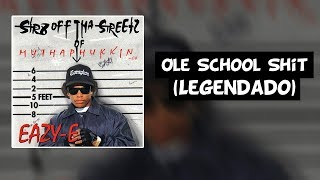 Скачать Eazy E Ole School Shit Diss Dr Dre Snoop Dogg Tha Dogg Pound Legendado
