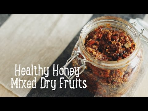 Healthy Honey Mixed Dried Fruits [BA Recipes]