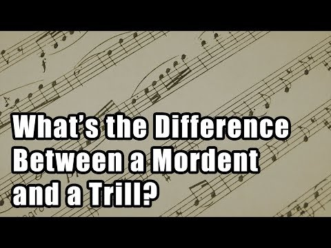 What's the Difference Between a Mordent and a Trill?