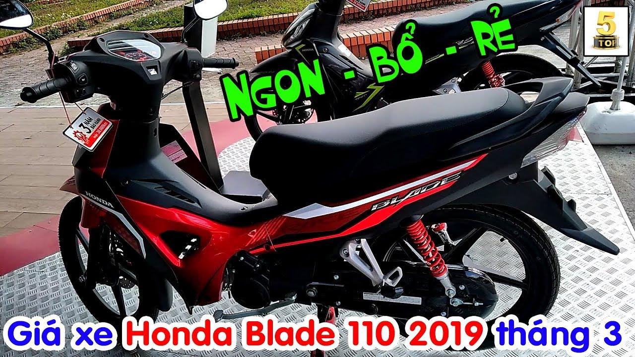 Giá xe Honda Blade 2019 tháng 3 ▶️ Honda Blade 110 2019 – Ngon bổ rẻ rất HÚT KHÁCH 🔴 TOP 5 ĐAM MÊ