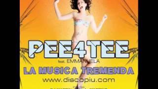 PEE4TEE feat. EMMANUELA - LA MUSICA TREMENDA (Gigi de Martino Rmx)