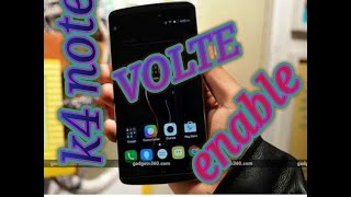 Enable VOLTE in lenovo k4 note 100% WORKING | full video | | full guideline l