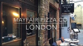 Mayfair Pizza Co, London