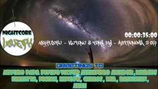 Nightcore - Vicetone & Tony Igy - Astronomia