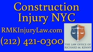 (212) 421-0300 Lower Manhattan NYC Construction Accident Lawyer Injury Litigation Attorney