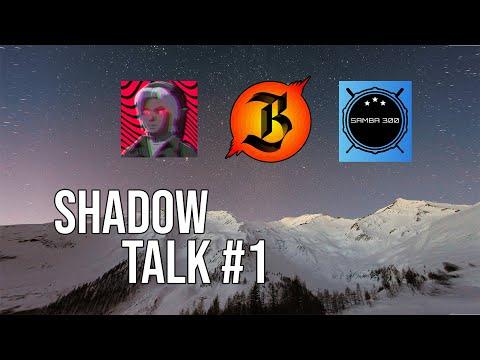ShadowTalk Podcast #1