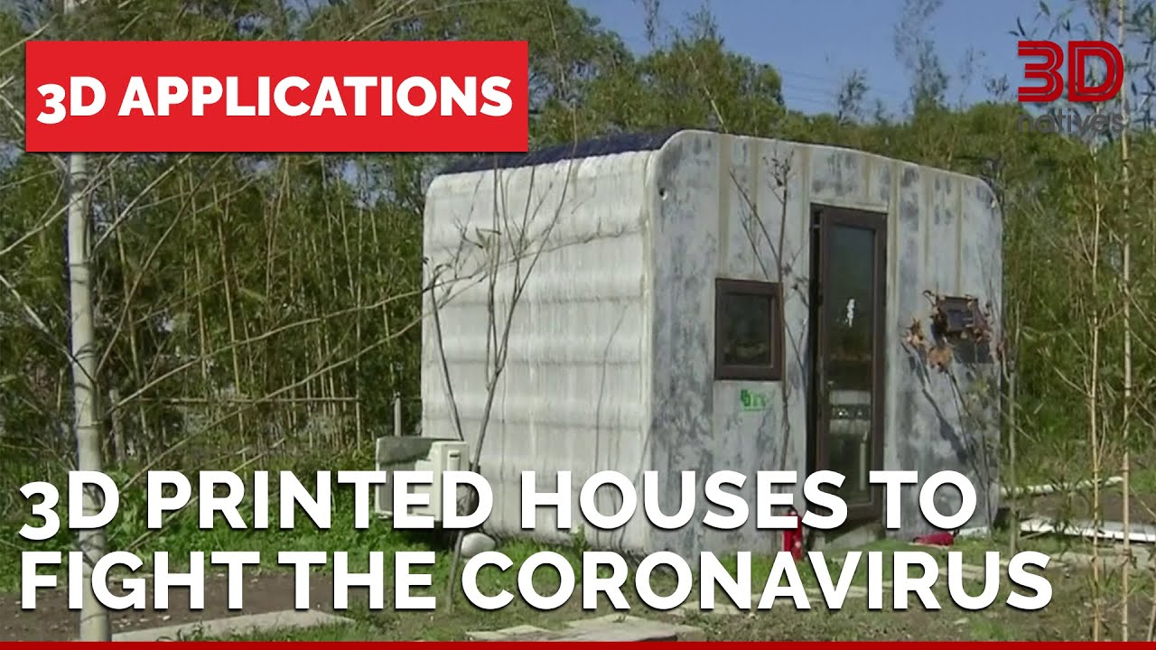 Coronavirus: How 3D Printed houses can help to fight the Virus