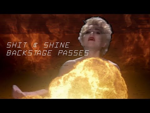 Shit & Shine - Backstage Passes Mp3