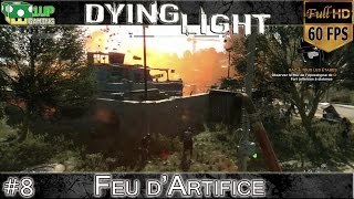 Dying Light - 8. Gaz à tous les Etages | Let