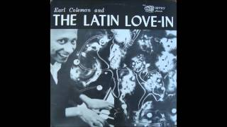 Kiss my nose- Earl coleman and the latin love in