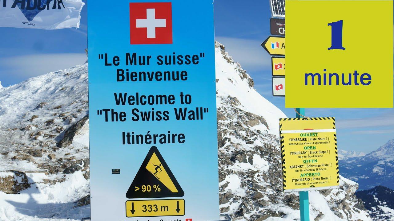 Schweizer Wand The Swiss Wall Le Mur Suisse Portes Du Soleil 1 7