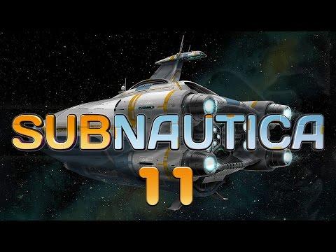 Subnautica #11 AURORA PLUNDER - Subnautica Let's Play