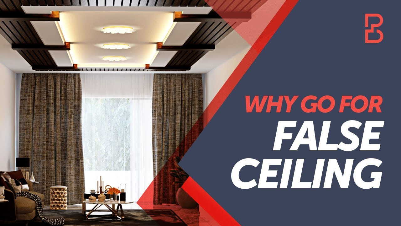 Why Should You Get A False Ceiling For Your Home Panel
