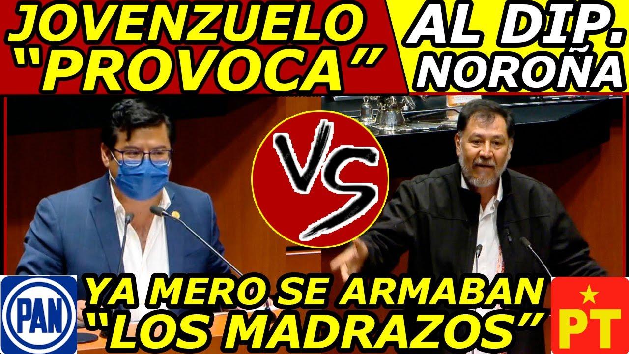 """""""Por Poco y se ARMAN los Madrazos"""" ¡NOROÑA es provocado por Dip. JOVENZUELO del PAN!"""
