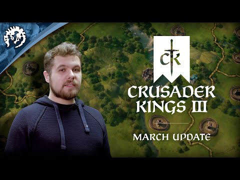 Crusader Kings 3 - March Update