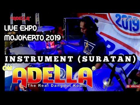 Cek Sound OM ADELLA  - SURATAN - Full Cak Nophie Kendang - Live Expo Mojokerto 2019