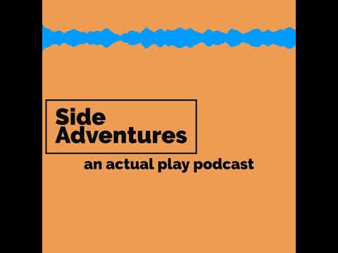 Side Adventures - a brand new actual play D&D podcast from Non-Productive.com!