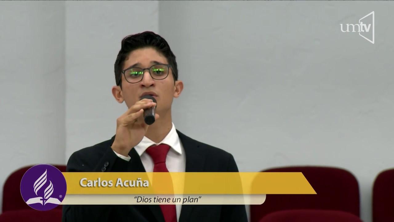 Dios tiene un plan | Carlos Acuña