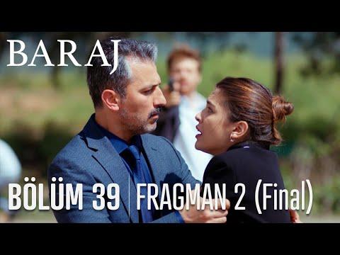 Baraj 39. Bölüm 2. Fragmanı (Final)