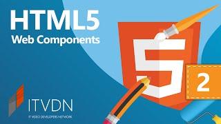 Видео курс HTML5 Web Components.  Урок 2. Shadow DOM