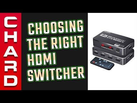 How To Choose The RIGHT HDMI Switcher