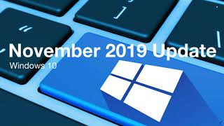 Windows 10 November 2019 update not Showing up what does it mean