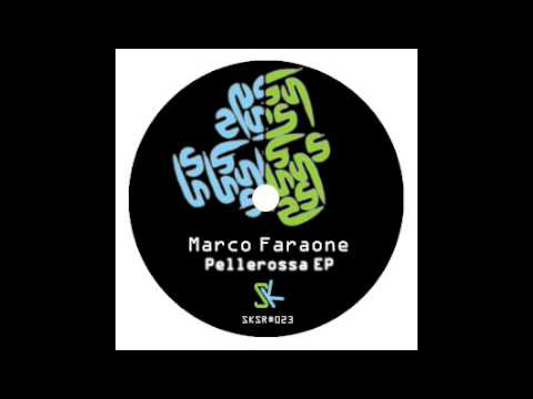 Marco Faraone - Pellerossa (Original mix) - SK Supreme rec (LISTEN)