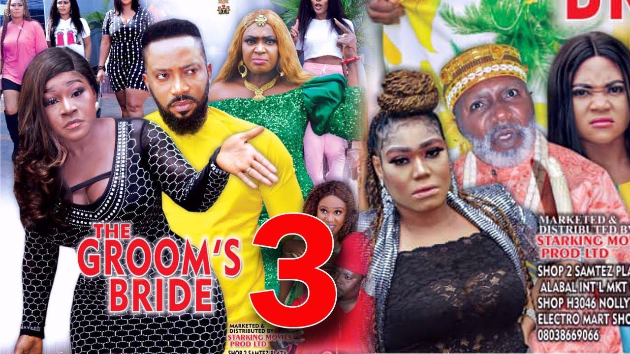 Download THE GROOMS BRIDE SEASON 3 - Fredrick Leonard New Movie 2021 Latest Nigerian Nollywood Movie