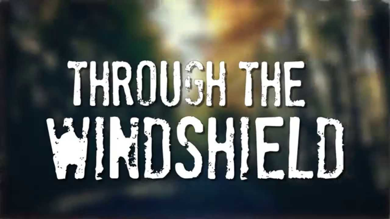 Jacob Bryant — Through The Windshield — Official Lyric Video