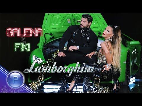 GALENA & FIKI - LAMBORGHINI / Галена и Фики - Ламборгини,  2019