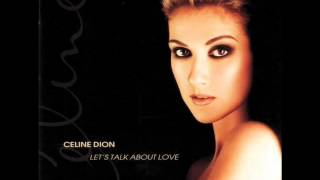 Celine Dion - Treat Her Like A Lady [Let