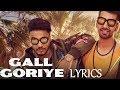 Gall Goriye Lyrics Video | Raftaar Feat. Maninder Buttar | Imslv