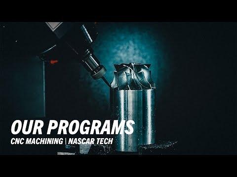 CNC Machining Technology Training Program - NASCAR Technical Institute
