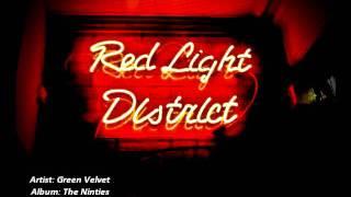 Green Velvet- The Red Light