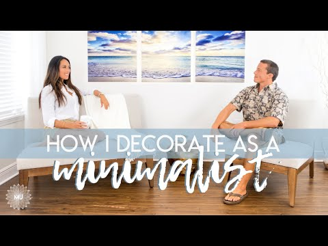 Decorating as a Minimalist - Top 5 Decor & How I Decide