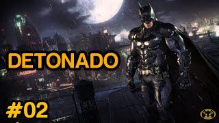 Batman Arkham Knight - Parte 2 [Playstation 4 - Playthrough PT-BR] | PowerPlayBR