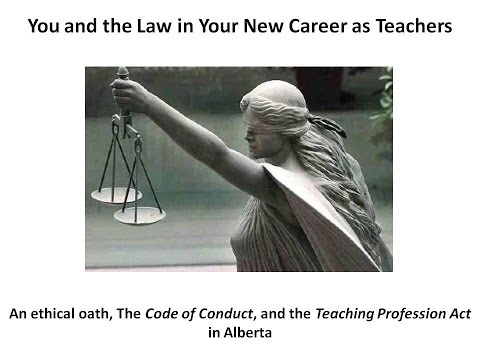 The Code of Professional Conduct and the Teaching Profession Act in Alberta