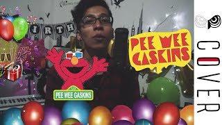 Selamat Ulang Tahun !! | Pee Wee Gaskins - Selama Engkau Hidup Cover By Vanfan