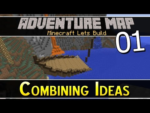 Lets Build An Adventure Map :: Combining Ideas :: Ep 1