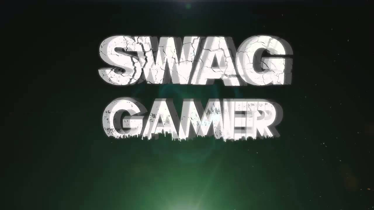 1 intro swag gamer youtube