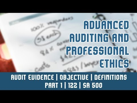 122 | SA 500 | Standards On Auditing | Audit Evidence | Objective | Definitions | Part 1