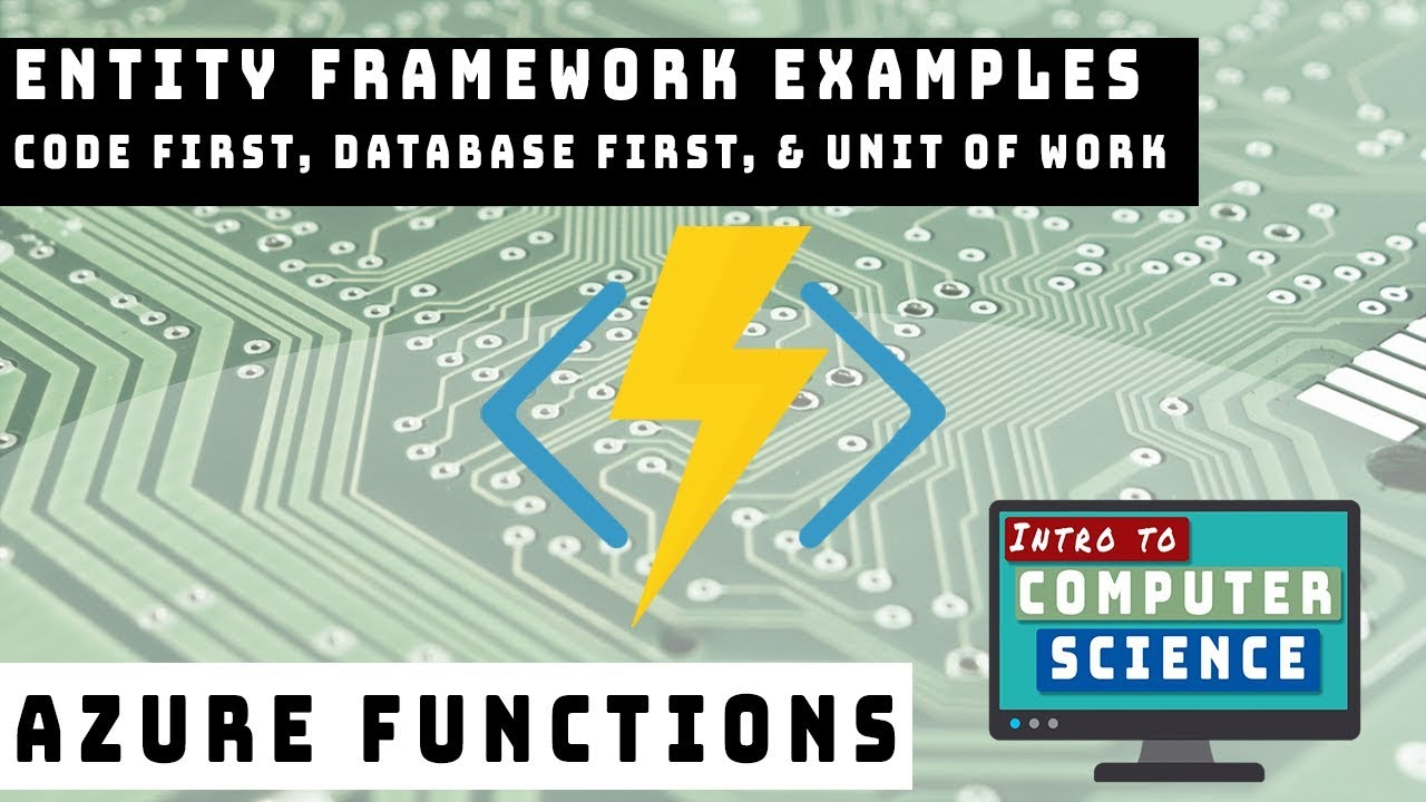 Entity Framework in Azure Functions - Code First, Database First, and Unit  of Work Examples